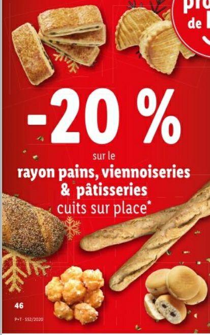 20% de réduction sur le rayons pains, viennoiseries et pâtisserie