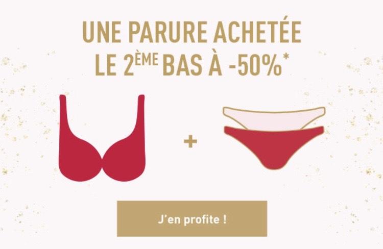 1 parure de lingerie achetée = 50% de réduction sur un 2ème bas du corps (le moins cher)