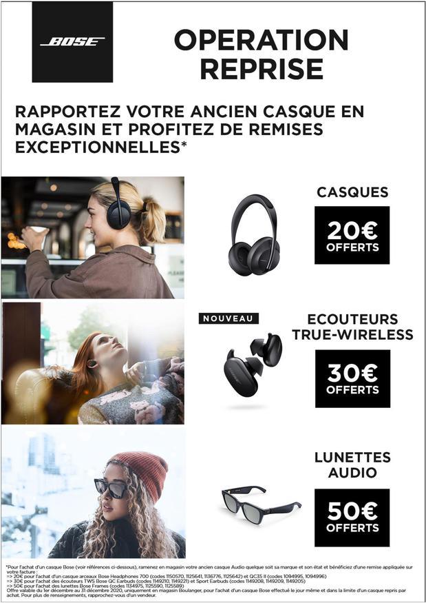 20€ de réduction sur un produit Bose pour la reprise de n'importe quel casques, 30€ pour des écouteurs TWS ou 50€ pour des lunettes audio