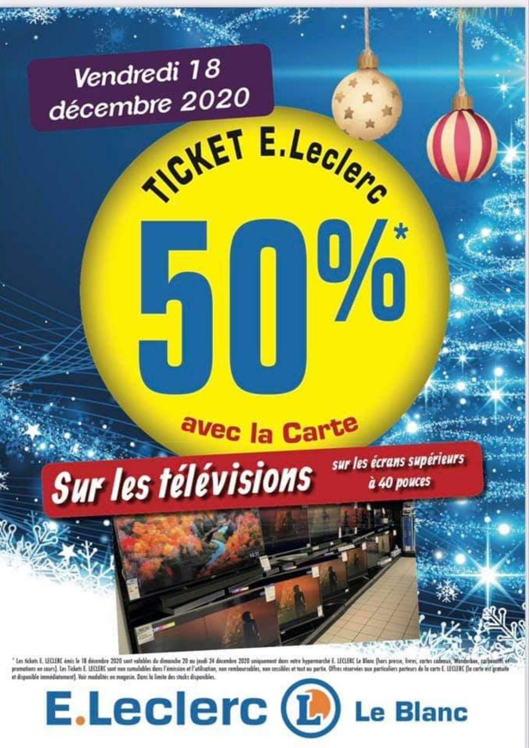 50% offerts en ticket Leclerc sur les TV de + de 40'' - Le Blanc (36)