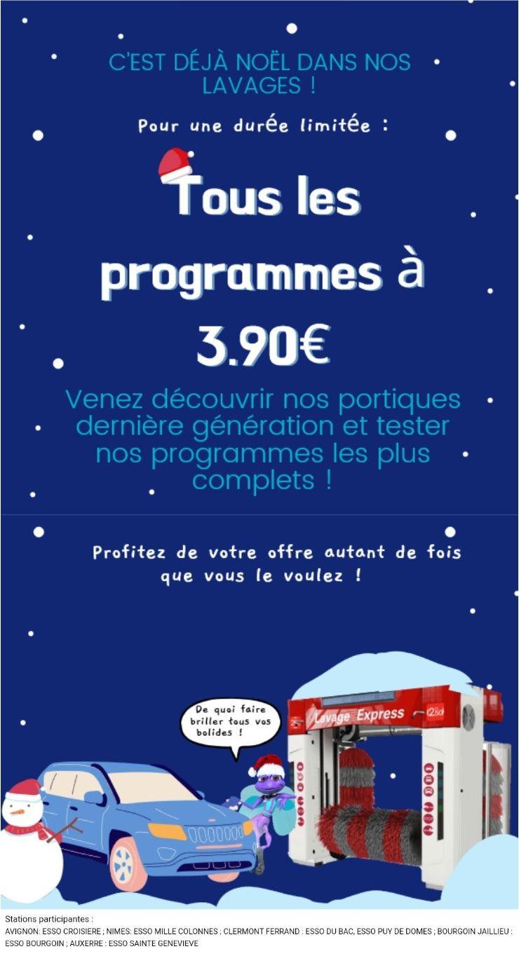 Tous les programmes de lavage Esso à 3.90 € (sur certaines stations AVIGNON/NIMES/CLERMONT FD/BOURGOIN/AUXERRE)