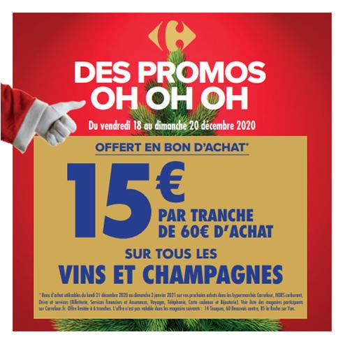 15€ offerts en bon d'achat tous les 60€ sur tous les Champagnes & Vins (90€ de bons max.)