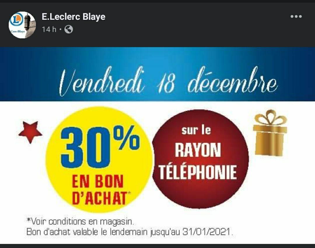 30% remboursés en bon d'achat sur le rayon Téléphonie - Blaye (33)