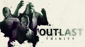 Outlast Trinity: comprend jeu Outlast + Outlast Whitslebower DLC + Outlast 2 sur PC (Dématérialisé - Steam)