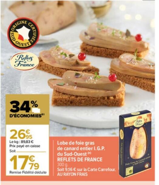 Lobe de foie gras de canard entier Reflets de France - 300g (via 9.16€ + 5€ sur la carte fidélité)