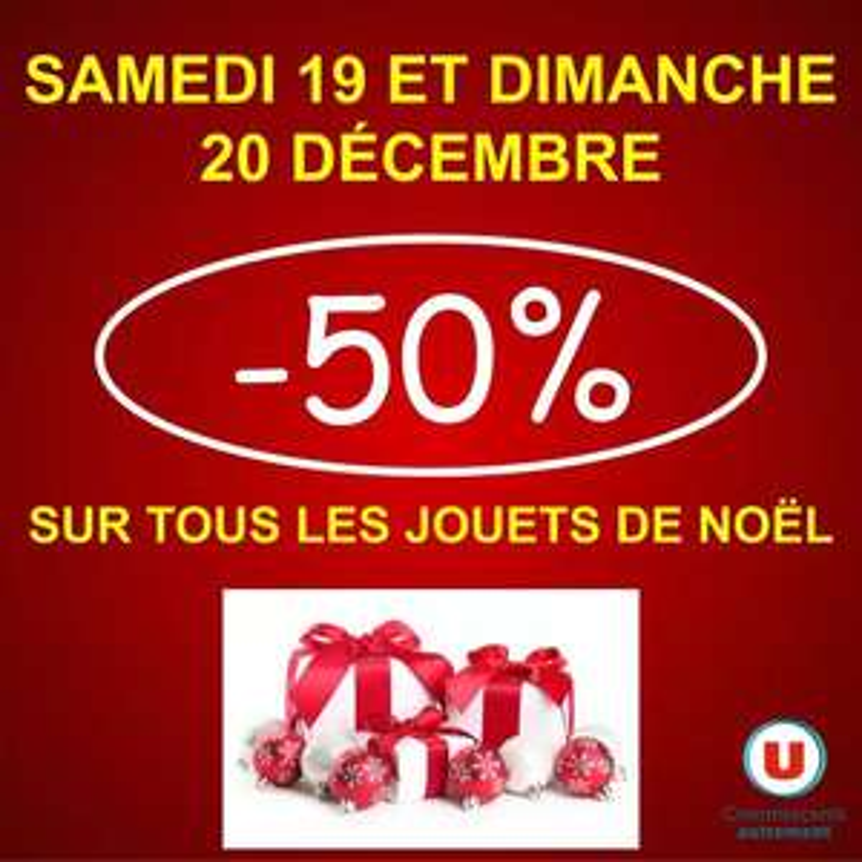 50% de réduction sur le rayon jouet - Super U La Tourette (42)