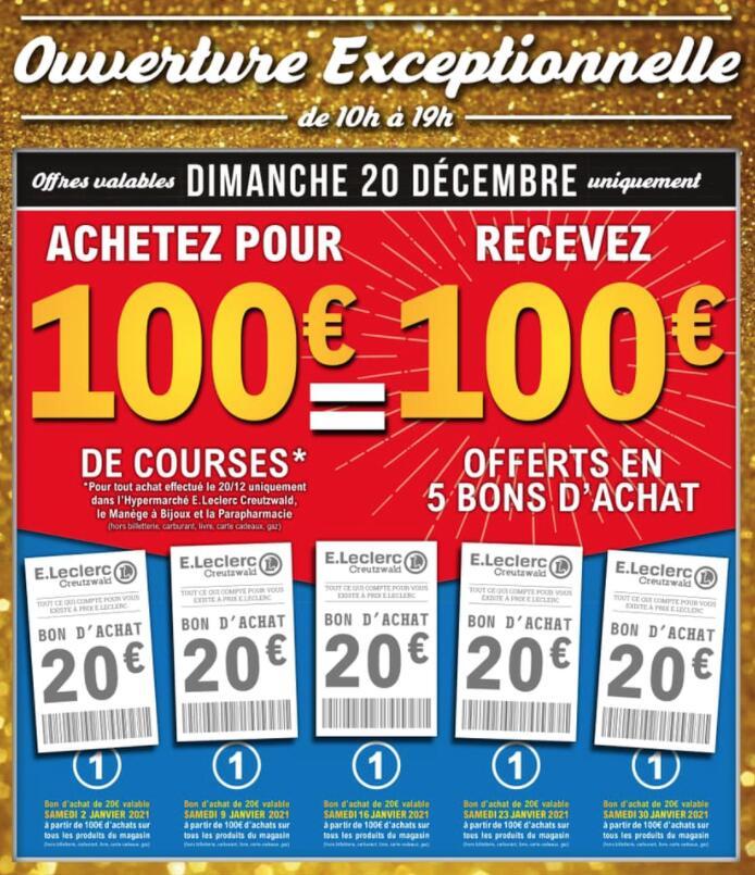 100€ de courses = 5 Bons d'achat de 20€ offerts (utilisables dès 100€) - Leclerc Creutzwald (57)