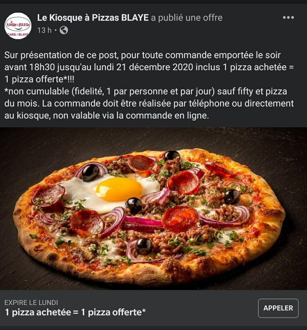 [Le soir avant 18h30] 1 pizza achetée = 1 pizza offerte - Le kiosque à Pizza Blaye (33)