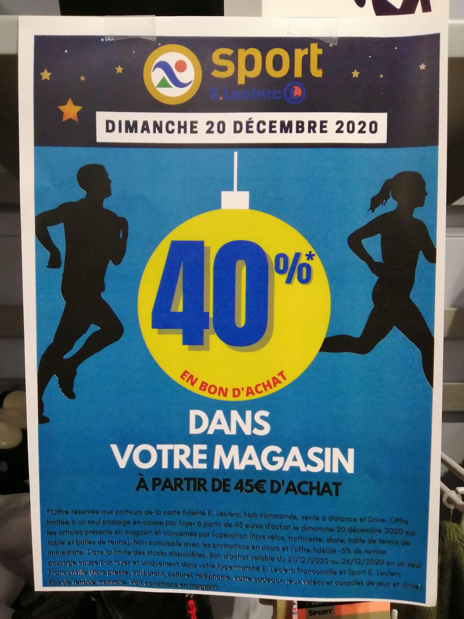 [Porteurs carte fidélité] 40% de réduction offert en bon d'achat dès 45€ d'achat - Leclerc Sport Franconville
