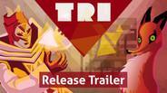 TRI : Of Friendship and Madness sur PC (dématérialisé)