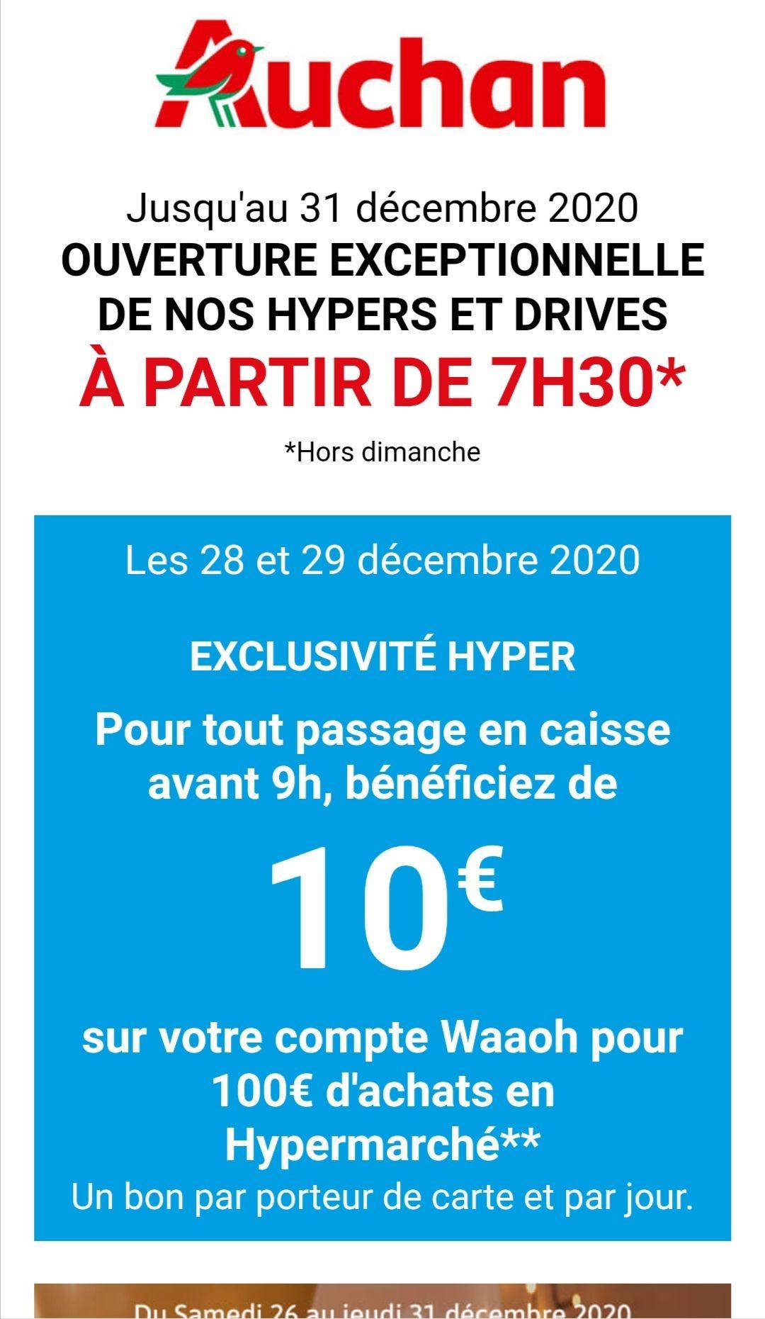 [Passage en caisse avant 09h] 10€ sur votre compte Waaoh dès 100€ d'achat en Hypermarché