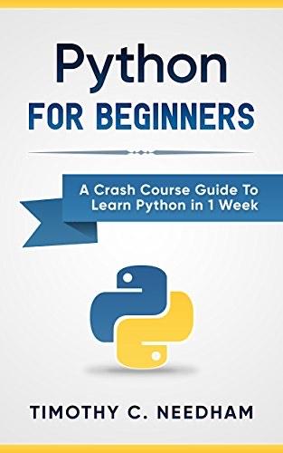 Ebook Python: For Beginners: A Crash Course Guide To Learn Python in 1 Week Gratuit (Dématérialisé - Via VPN Allemagne)