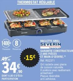 Appareil à raclette 8 personnes Severin à thermostat réglable - 1400 W