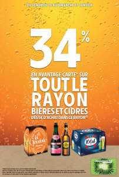 34% remboursés sur la carte de fidélité dès 5€ d'achat sur tout le rayon Bières & Cidres