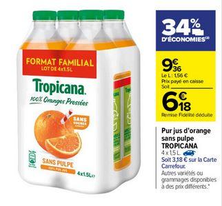 Lot de 4 Bouteilles de Jus d'orange Tropicana - 4x 1.5L (Via 3.18€ sur la carte fidélité)