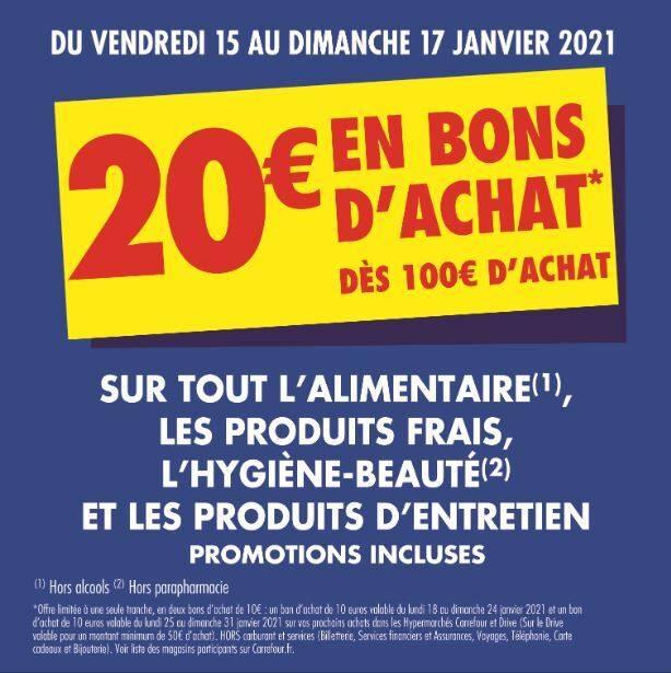 20€ offerts en 2 bons d'achat (à valoir sans minimum) dès 100€ d'achat sur l'Alimentaire, le Frais Libre-Service, Produits d'Entretien...
