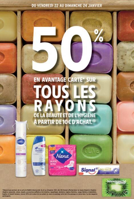 50% remboursés sur la carte fidélité à partir de 10€ d'achat sur tous les rayons de la Beauté et de l'Hygiène