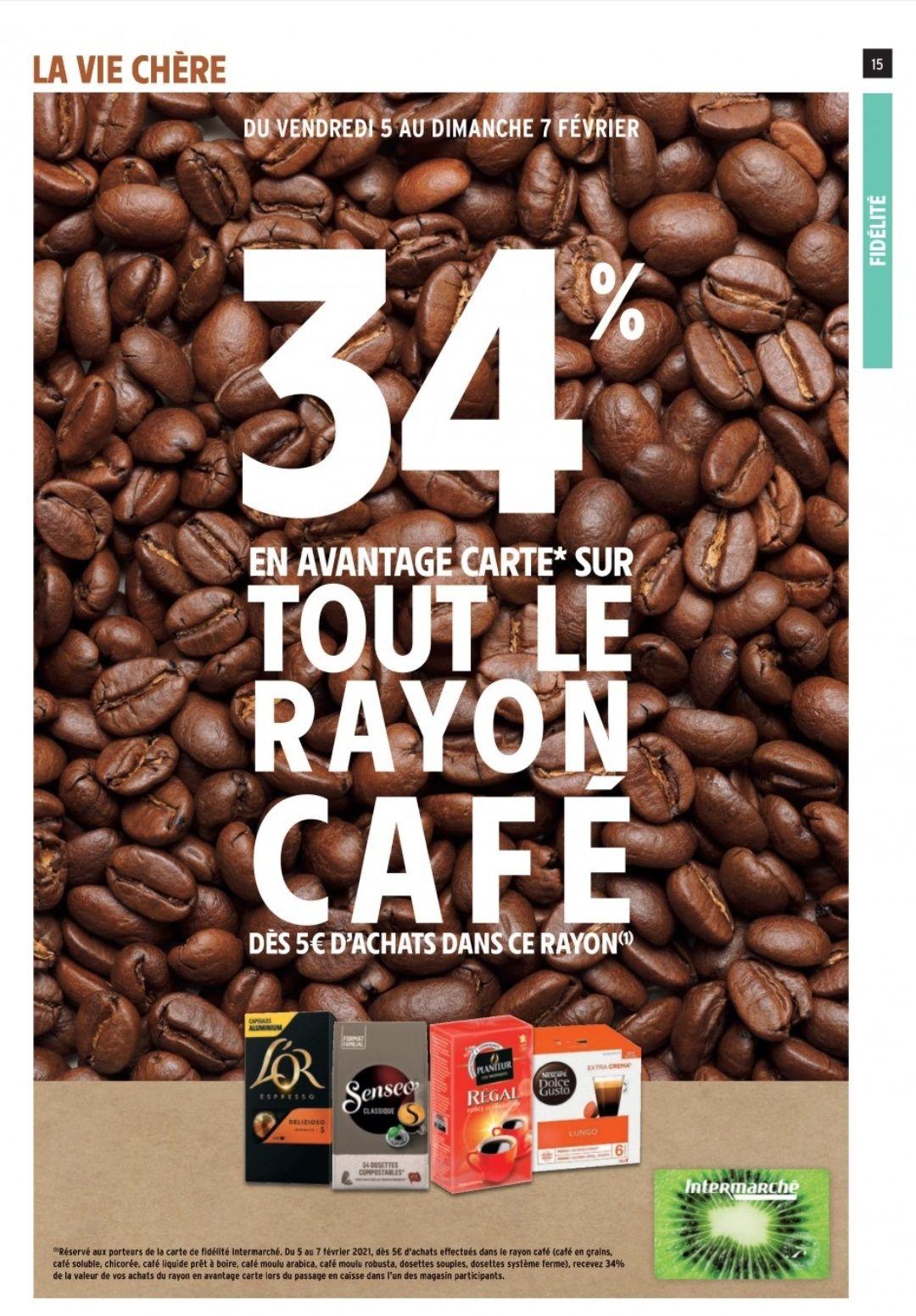 34% remboursés en avantage carte dès 5€ d'achat sur tout le rayon Café