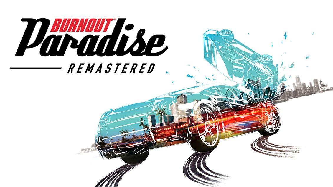 Jeu Burnout Paradise Remastered sur PC (Dématérialisé, Origin)
