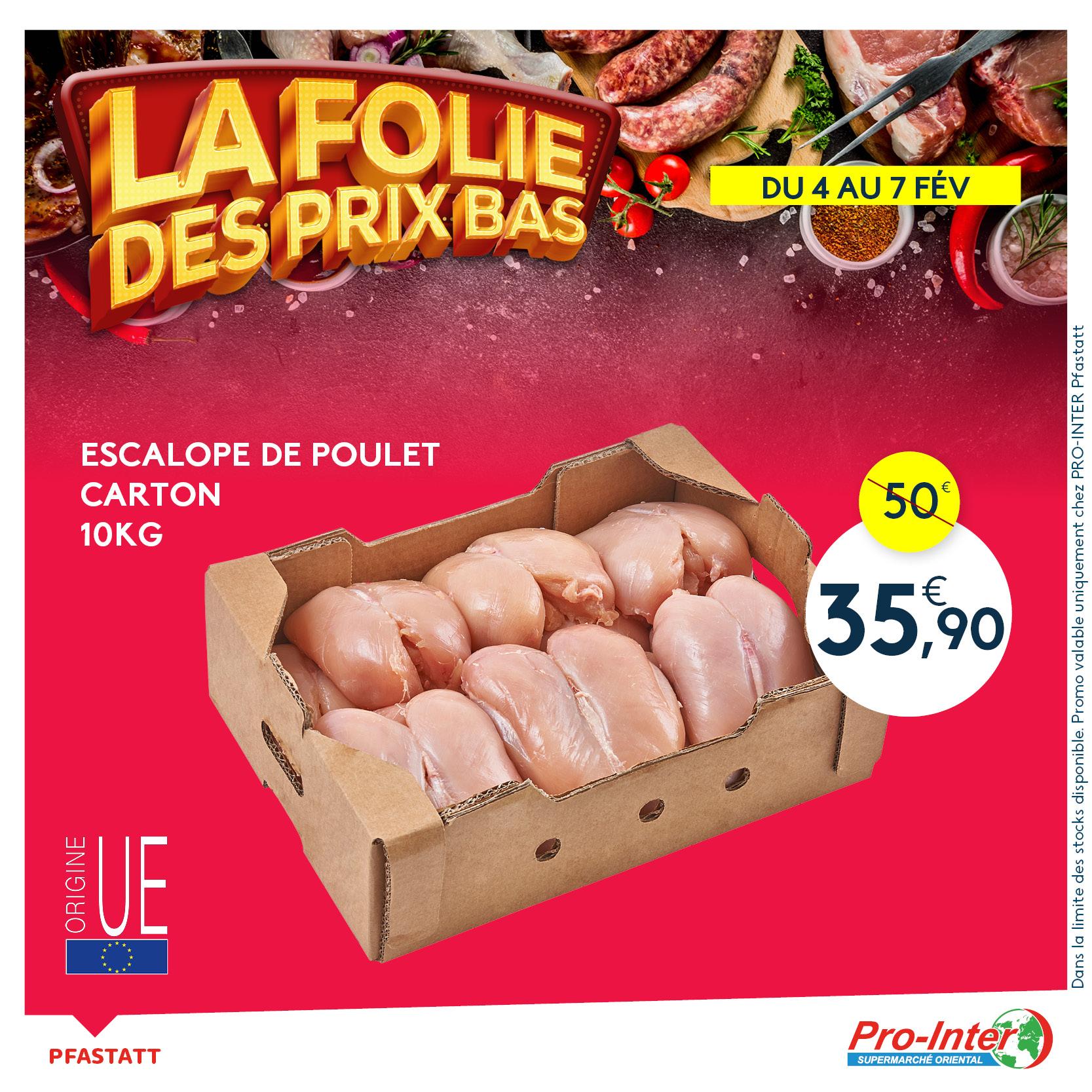 Escalope de poulet (10Kg) - Supermarché Pro-Inter (Pfastatt 68)