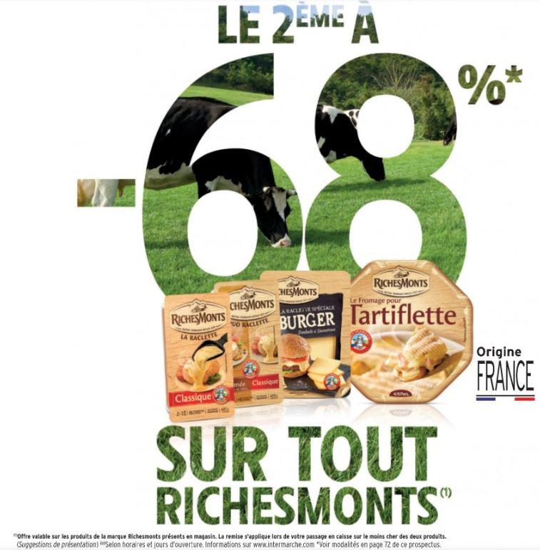 1 fromage Richemont acheté = 68% de réduction immédiate en caisse sur le 2ème (+34% cagnottés sur Charcuterie/Champagne)