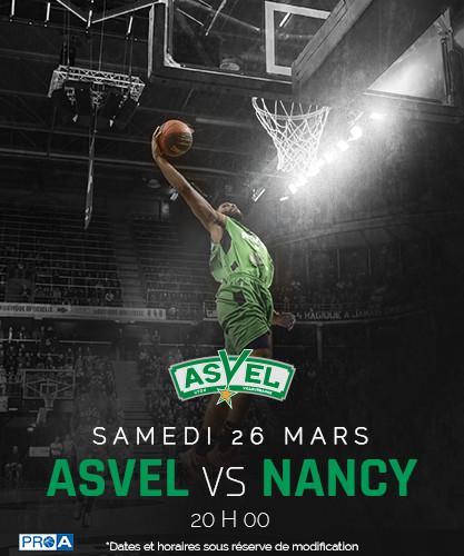 Places pour le Match de Basket-ball Asvel - Nancy du Samedi 26 Mars 20h