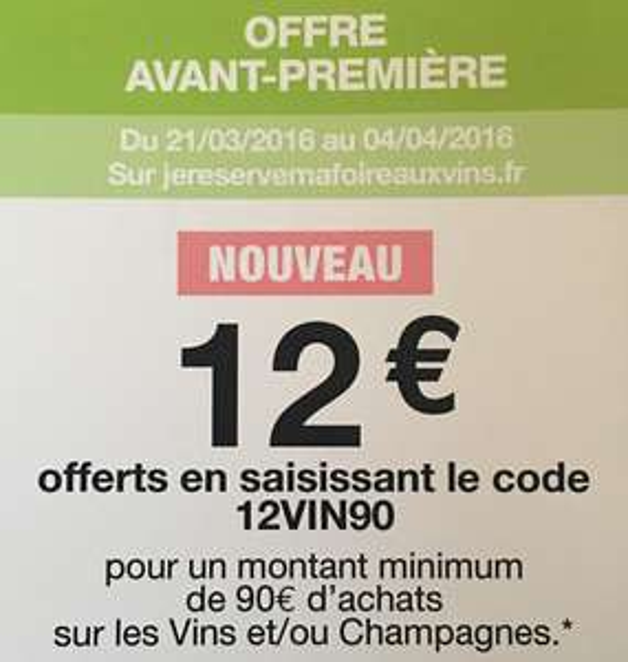 12€ de réduction dès 90€ d'achat sur le vin et champagne