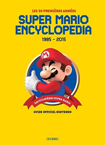 Livre Super Mario - Encyclopedia: Version Française (Frais inclus)
