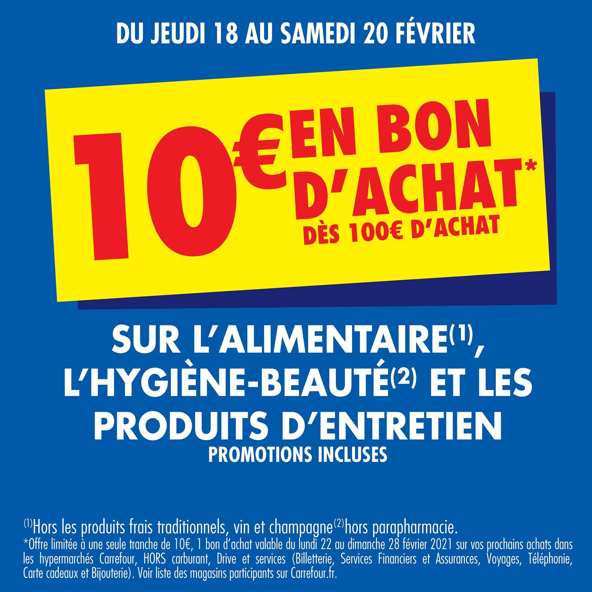 Bon d'achat de 10€ offerts dès 100€ d'achat sur l'Alimentaire, l'Hygiène-Beauté & les Produits d'Entretien