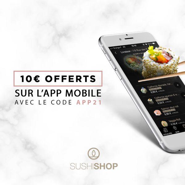 10€ de réduction dès 30€ d'achat sur une première commande via l'application