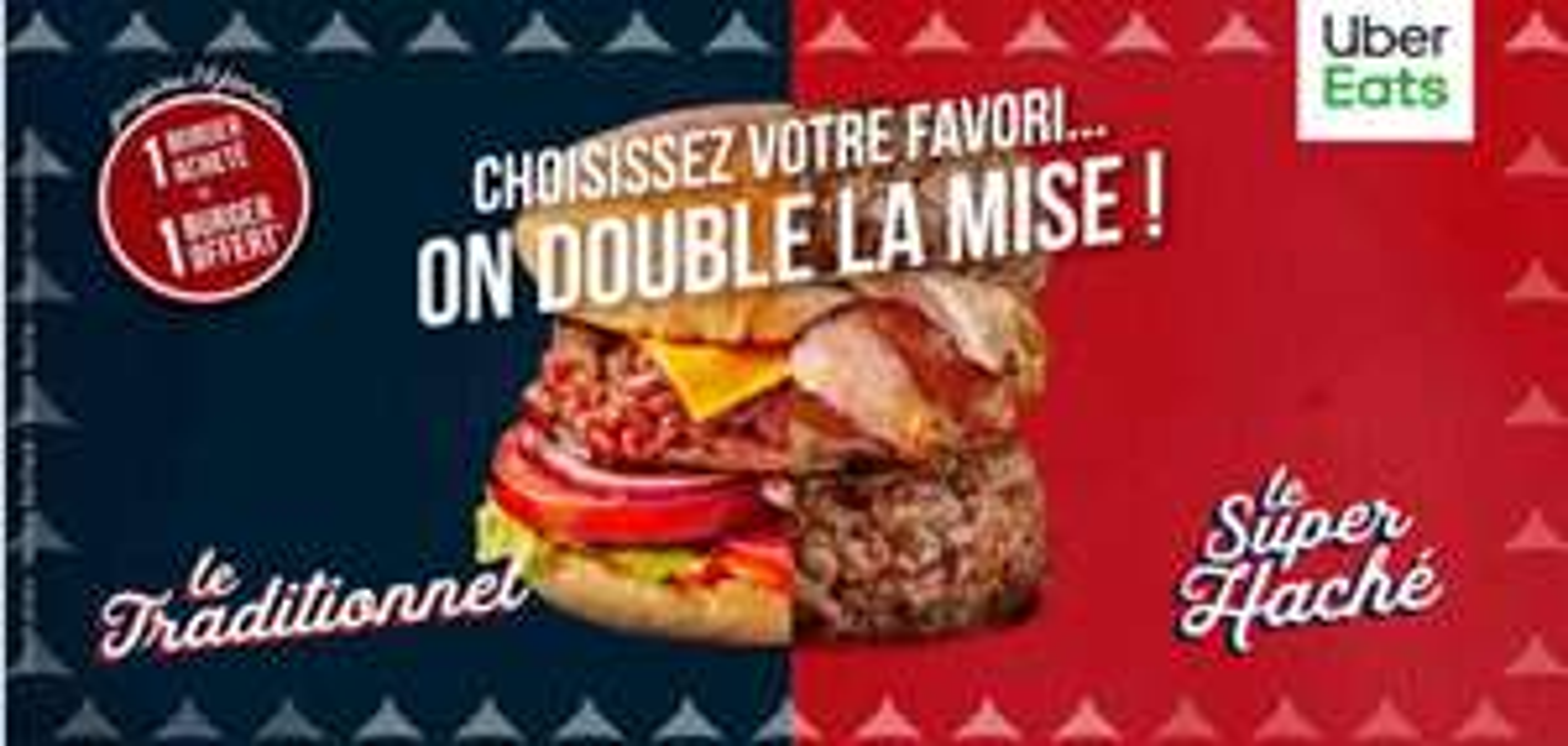 Un plat Burger le Traditionnel ou Super Haché acheté = le même offert - via Uber Eats