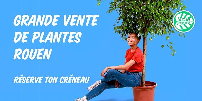 Vente de plantes parmi une sélection de 150 variétés (Créneaux réservables) - Rouen (76)