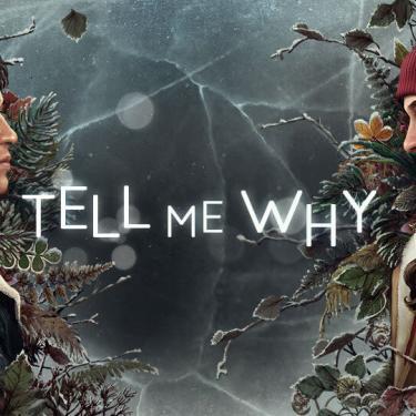 Tell Me Why: Chapters 1-3 sur Windows 10, Xbox One & Series S/X (dématérialisé)