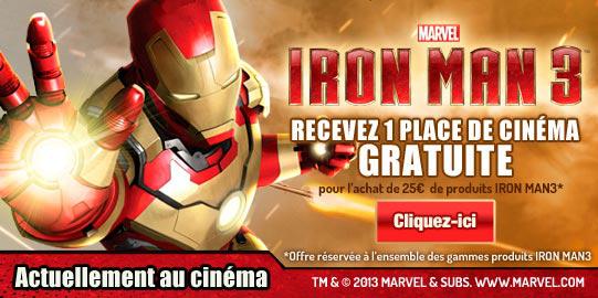 Une place de cinéma Iron Man 3 offerte pour l'achat de 25€ de produits Iron Man 3