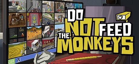 Do Not Feed The Monkey sur PC (Dématérialisé - Steam)