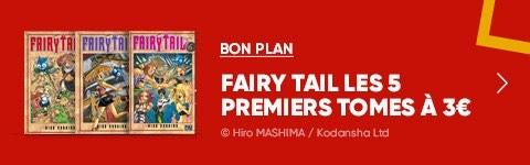 Les 5 premiers Tomes de Fairy Tail à 3€/Unité