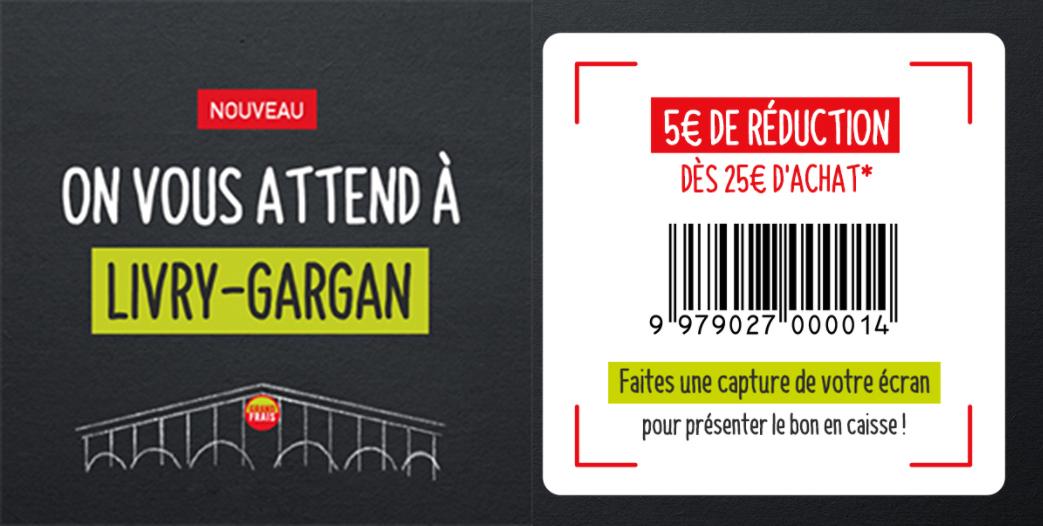 5€ de réduction dès 25€ d'achat - Livry Gargan (93)