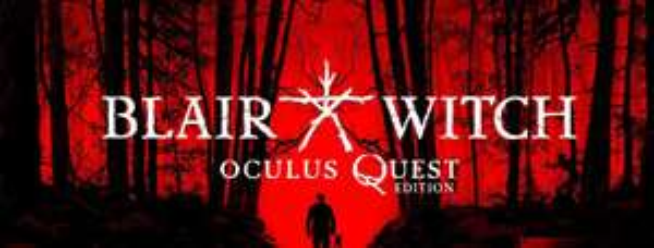 Blair Witch VR : Quest sur Oculus (Dématérialisé)