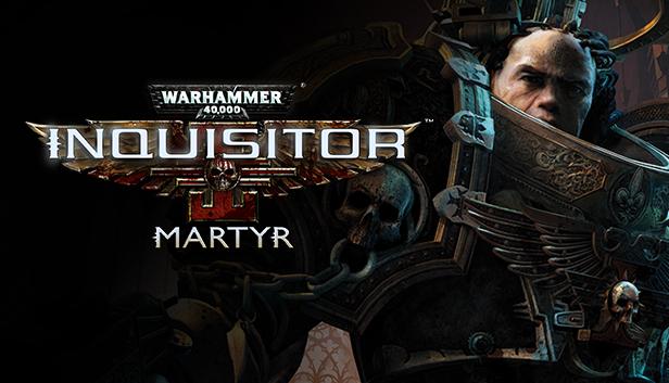 Jeu Warhammer 40,000: Inquisitor - Martyr sur PC (Dématérialisé, Steam)