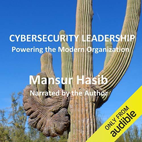 eBook Cybersecurity Leadership: Powering the Modern Organization gratuit (Dématérialisé - Format Kindle)