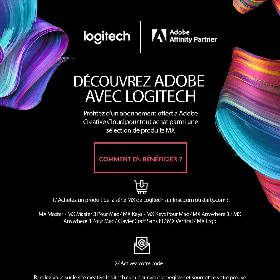 2 Mois d'Abonnement à Adobe Creative Cloud offerts pour achat d'un produit de la série Logitech MX - Ex : Souris sans fil MX Anywhere 2S
