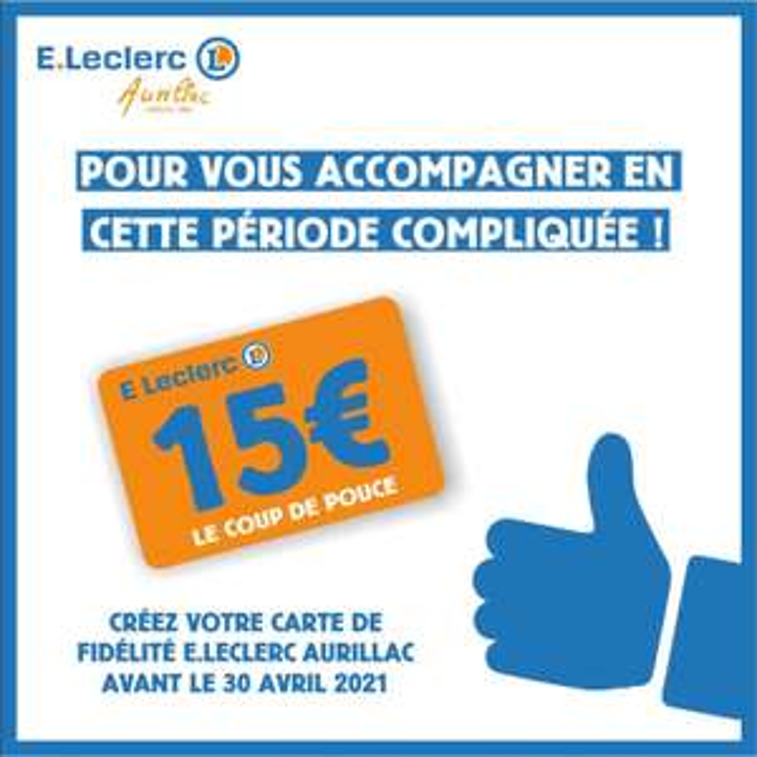 [Etudiants] 15€ offerts sur le compte fidélité pour toute création d'une carte - Aurillac (15)