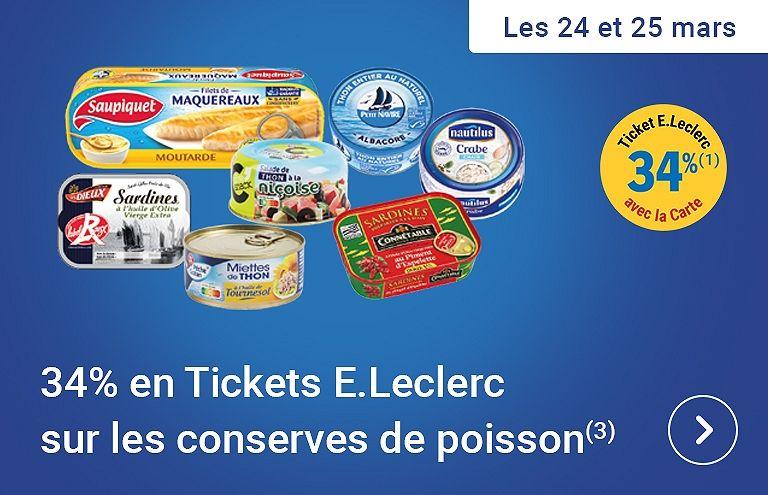 [Carte de fidélité] 34% crédités en tickets E.Leclerc sur les conserves de poisson (hors exceptions)