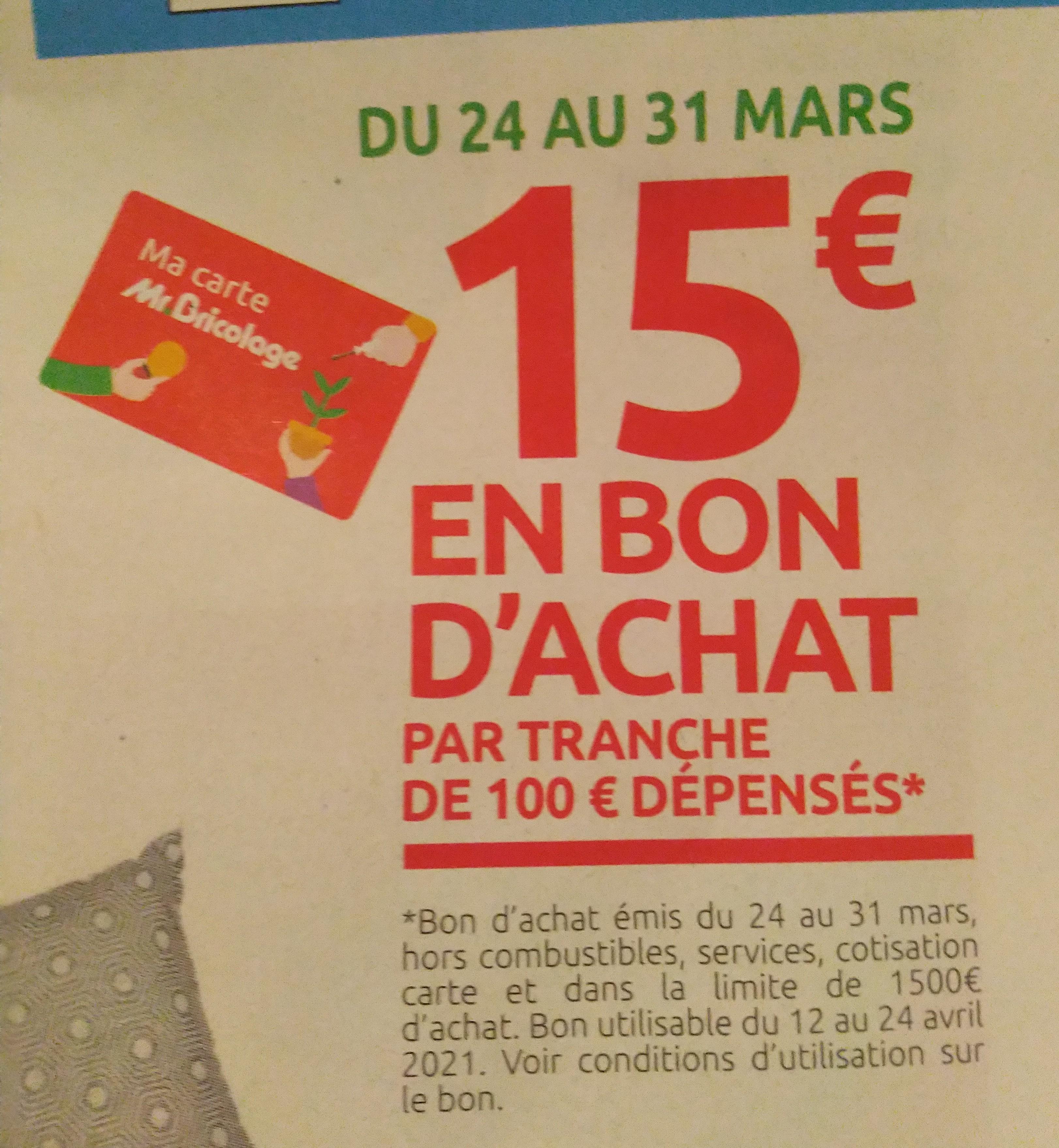 [Ma Carte Mr Bricolage] 15€ offert en bon d'achat par tranche de 100€ d'achats dans la limite de 1500€