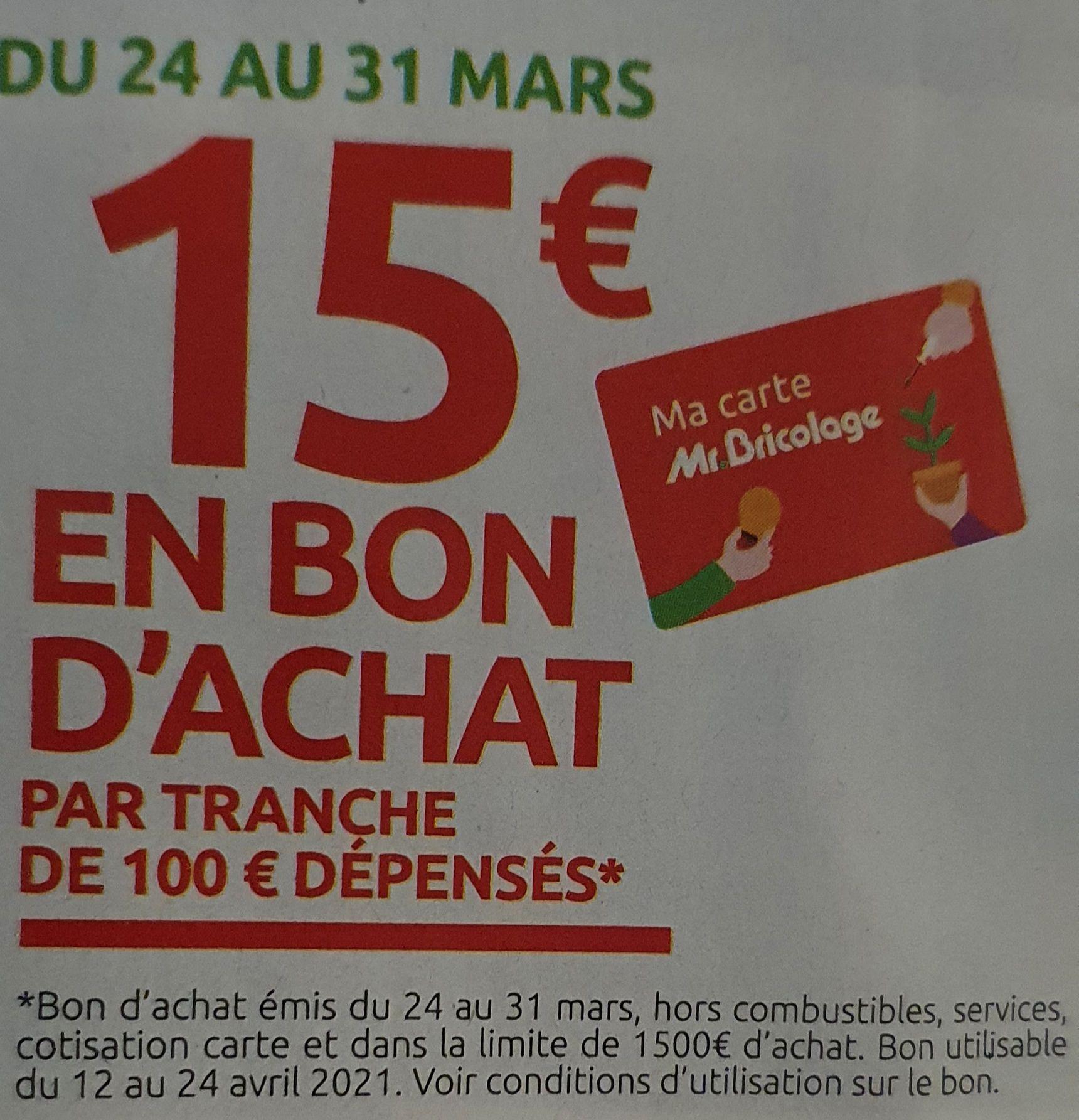 [Carte Mr Bricolage] 15€ en bon d'achat par tranche de 100€ d'achat