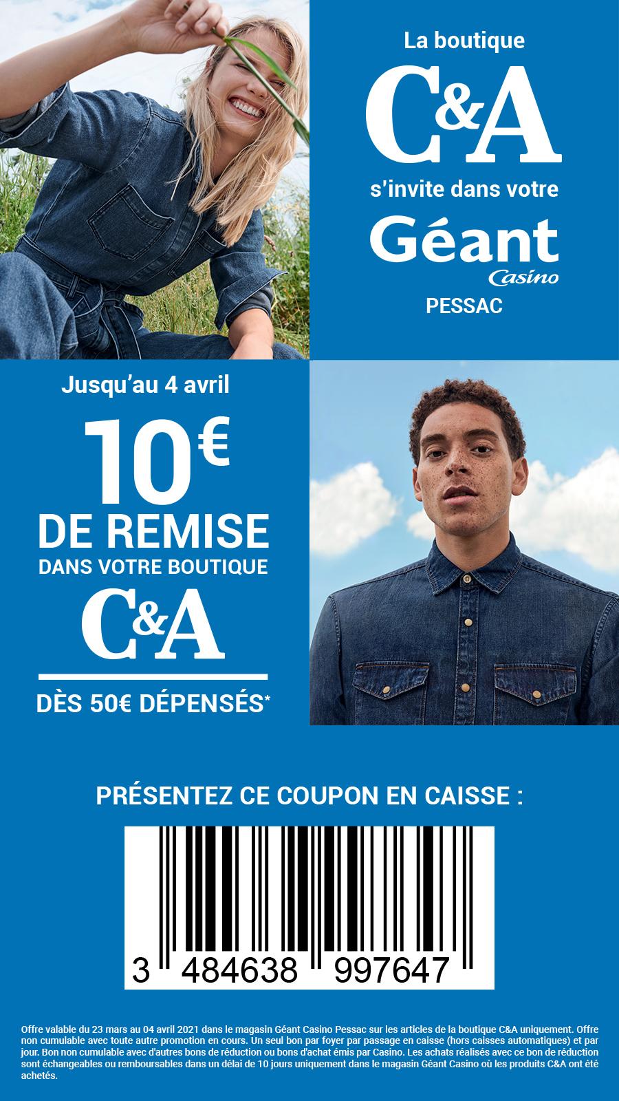 10€ de remise dès 50€ d'achat sur l'espace C&A - Pessac (33)