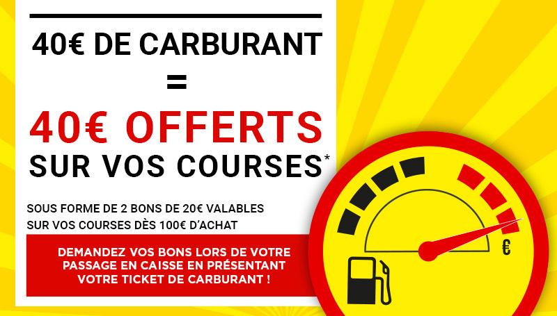 40€ de carburant acheté = 2 bons d'achat de 20€ valables dès 100€ de courses offerts
