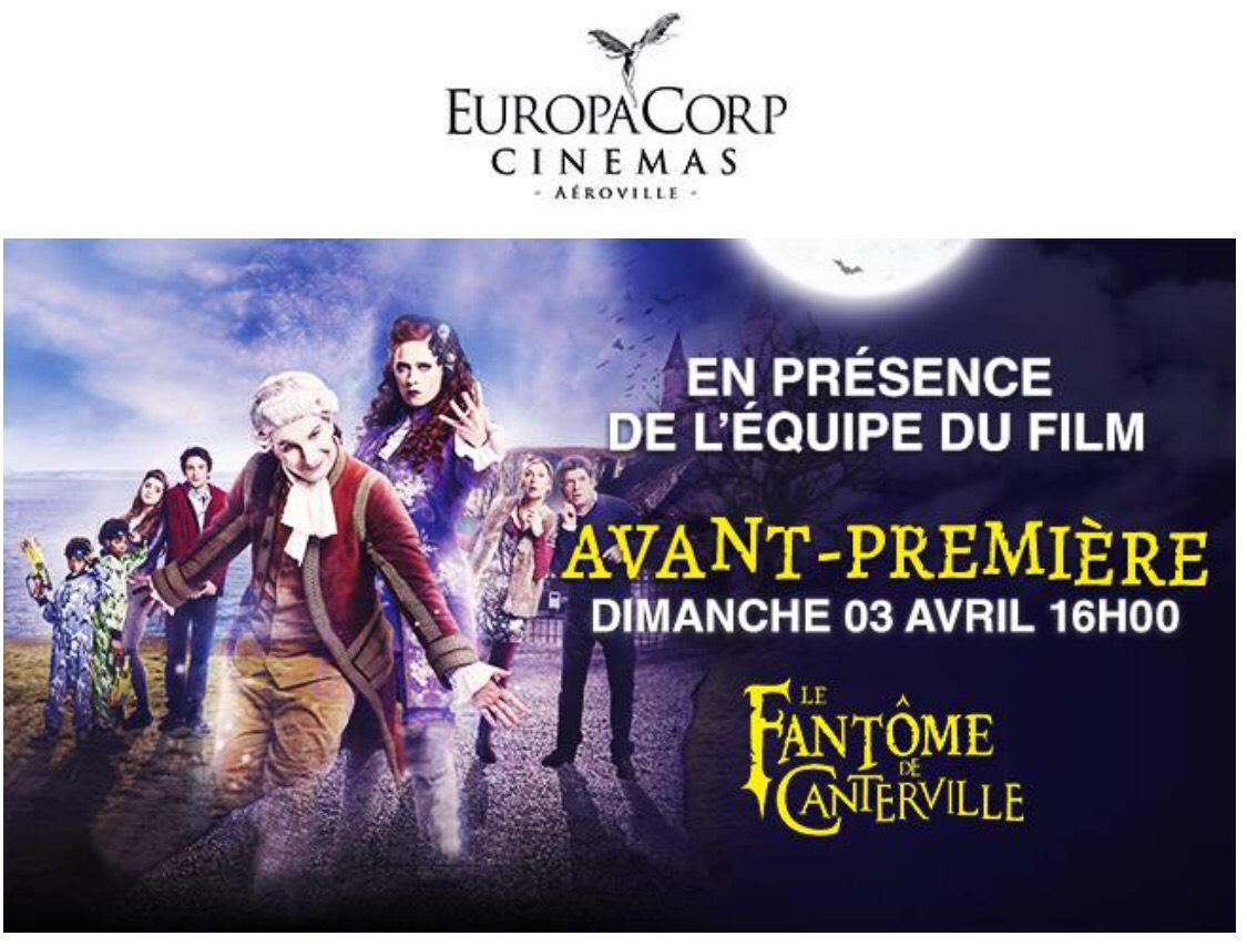 Avant première du film Le fantôme de Canterville en présence de l'équipe du film le 3 Avril 16h