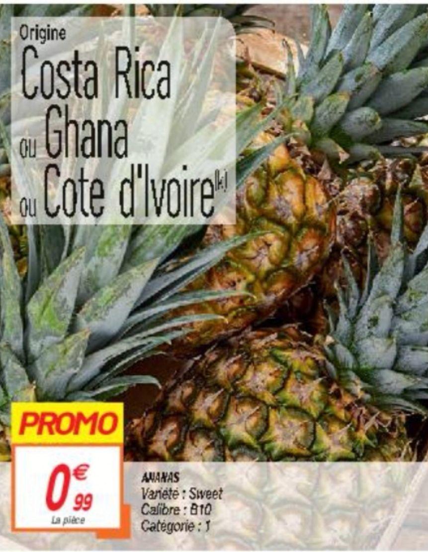 Ananas Extra Sweet - Catégorie 1, Origine Costa-Rica, Ghana ou Côte d'Ivoire