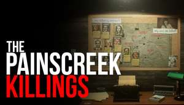The Painscreek Killings sur PC (Dématérialisé)